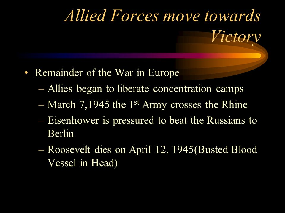 Allied Forces move towards Victory