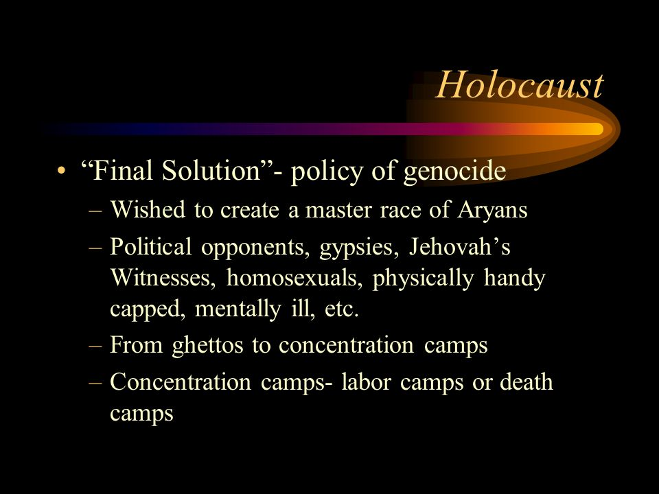 Holocaust Final Solution - policy of genocide