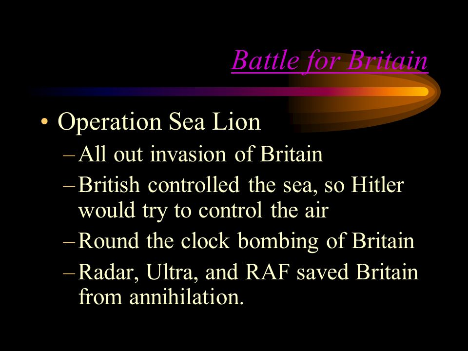 Battle for Britain Operation Sea Lion All out invasion of Britain