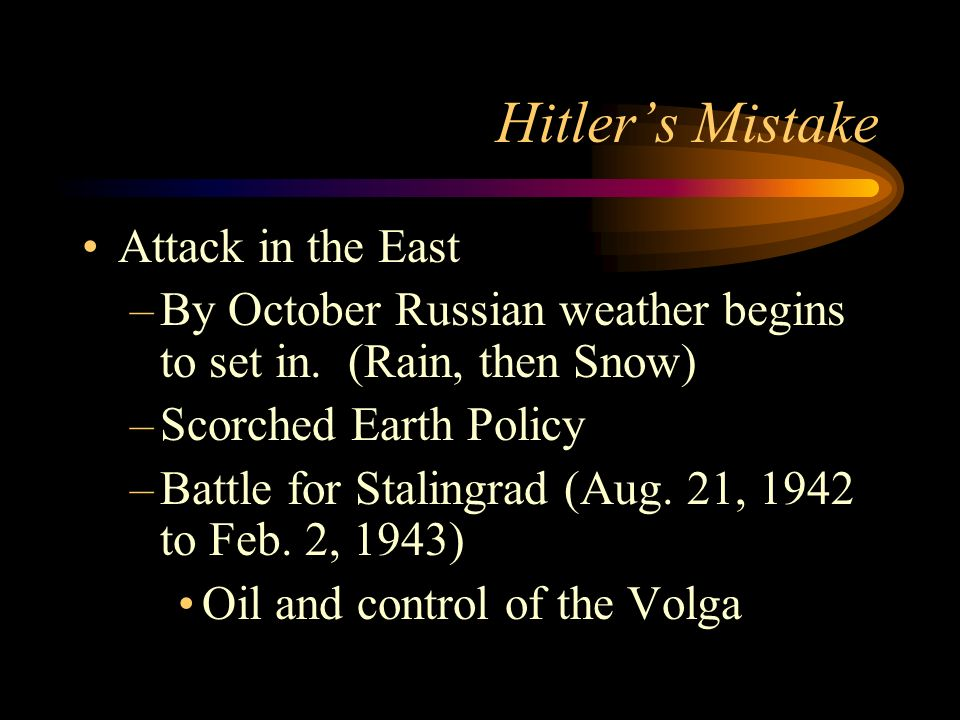 Hitler's Mistake Attack in the East