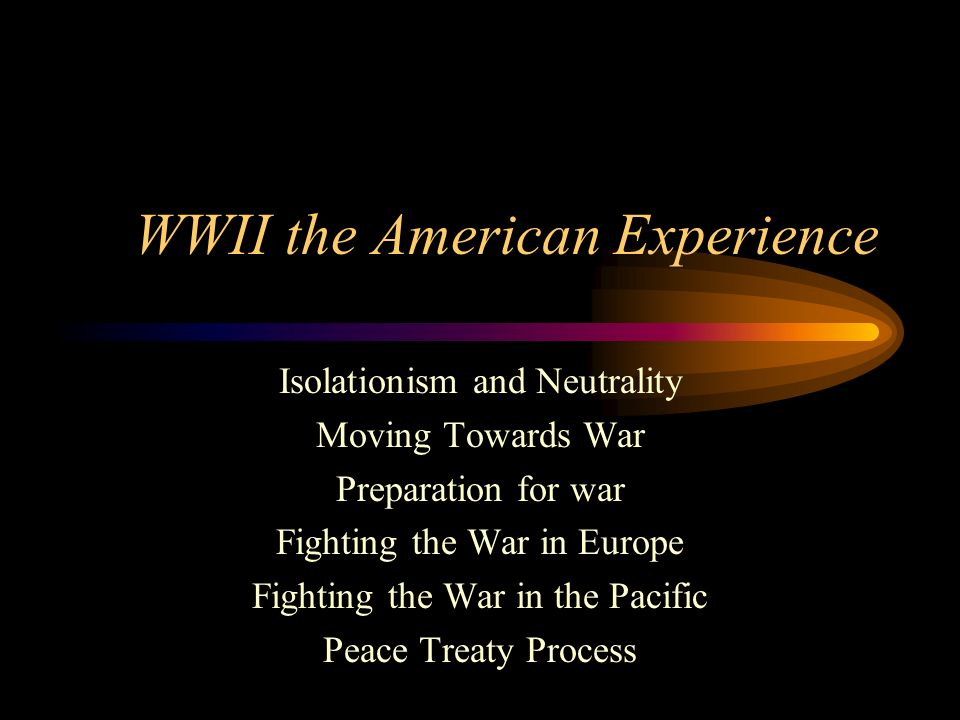 WWII the American Experience
