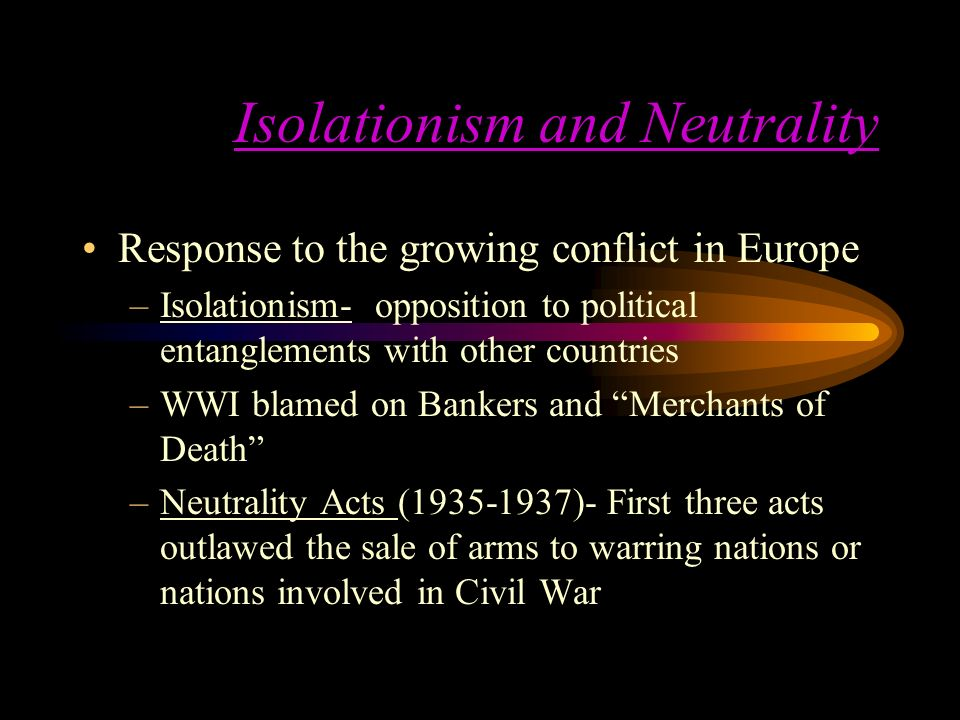 Isolationism and Neutrality