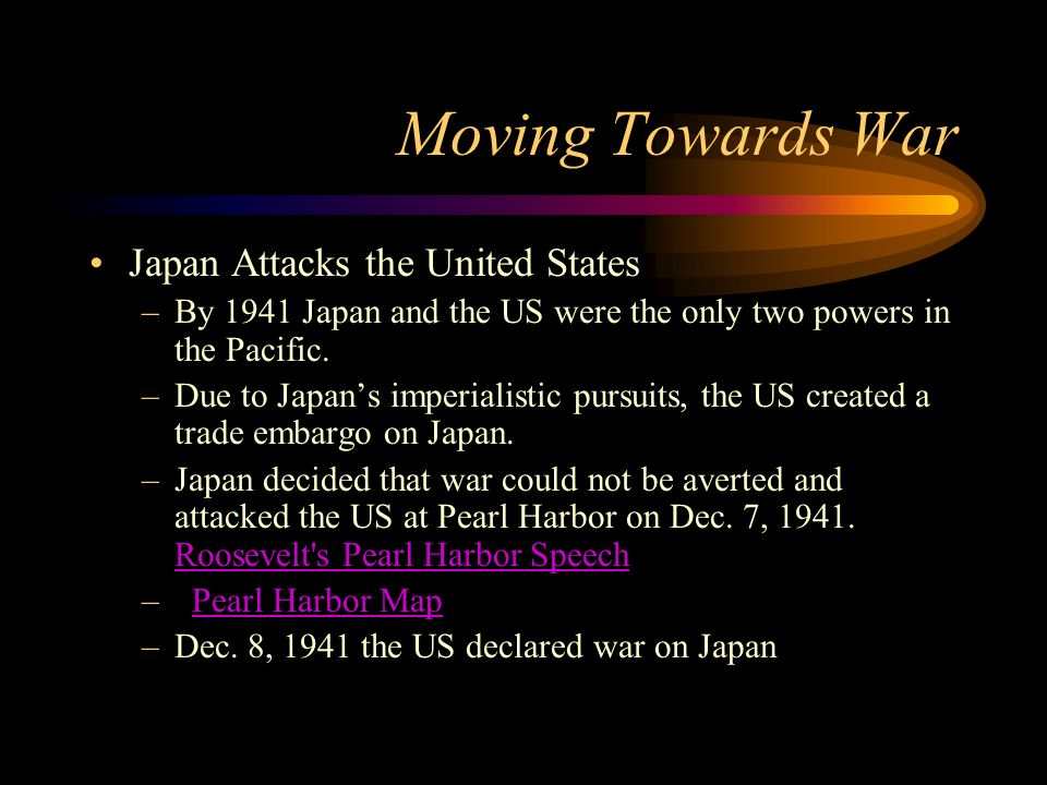 Moving Towards War Japan Attacks the United States