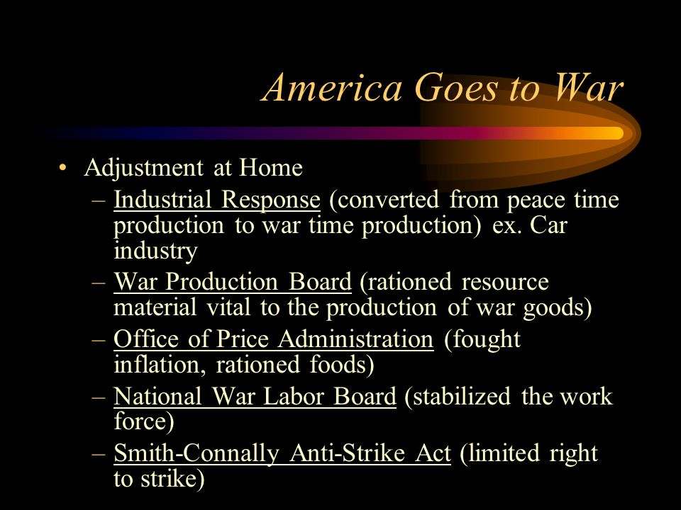 America Goes to War Adjustment at Home