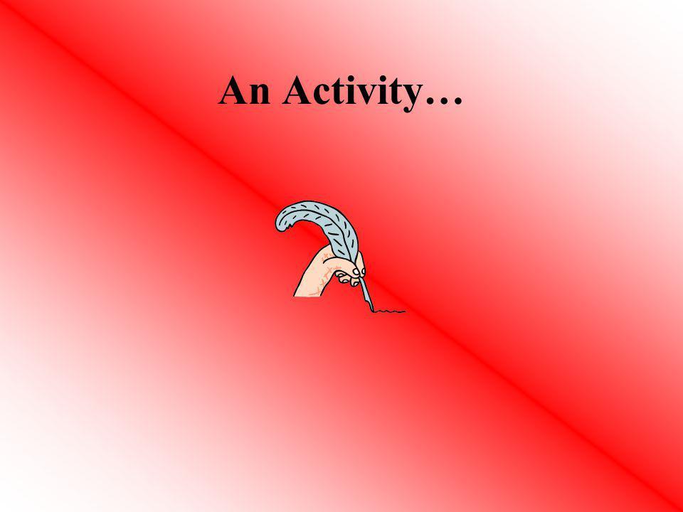 An Activity…