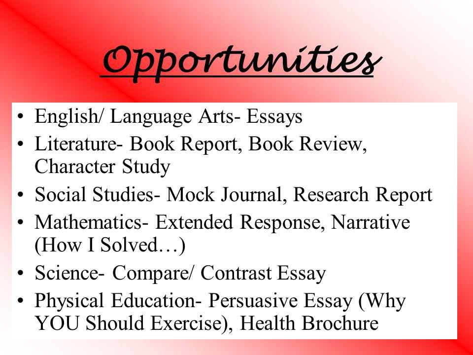 Opportunities English/ Language Arts- Essays