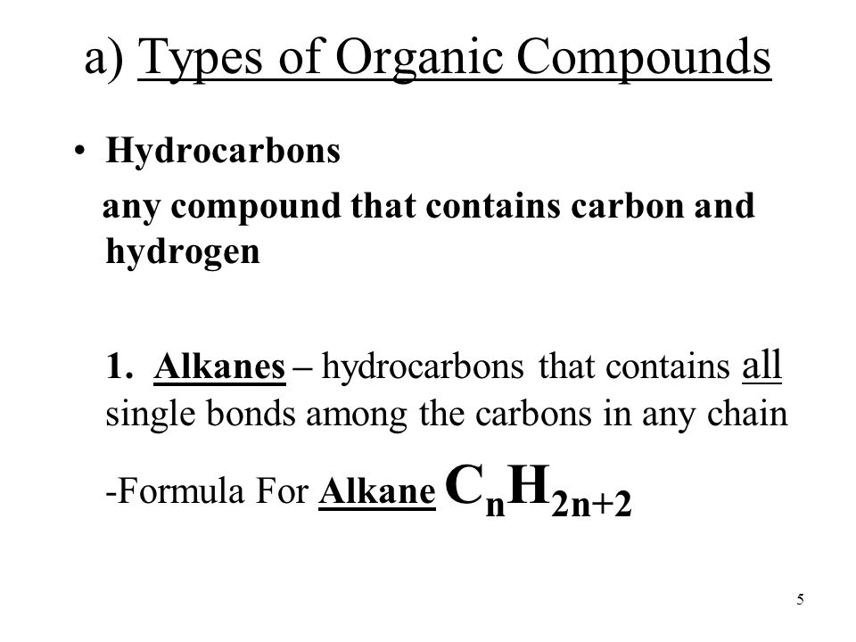 a) Types of Organic Compounds