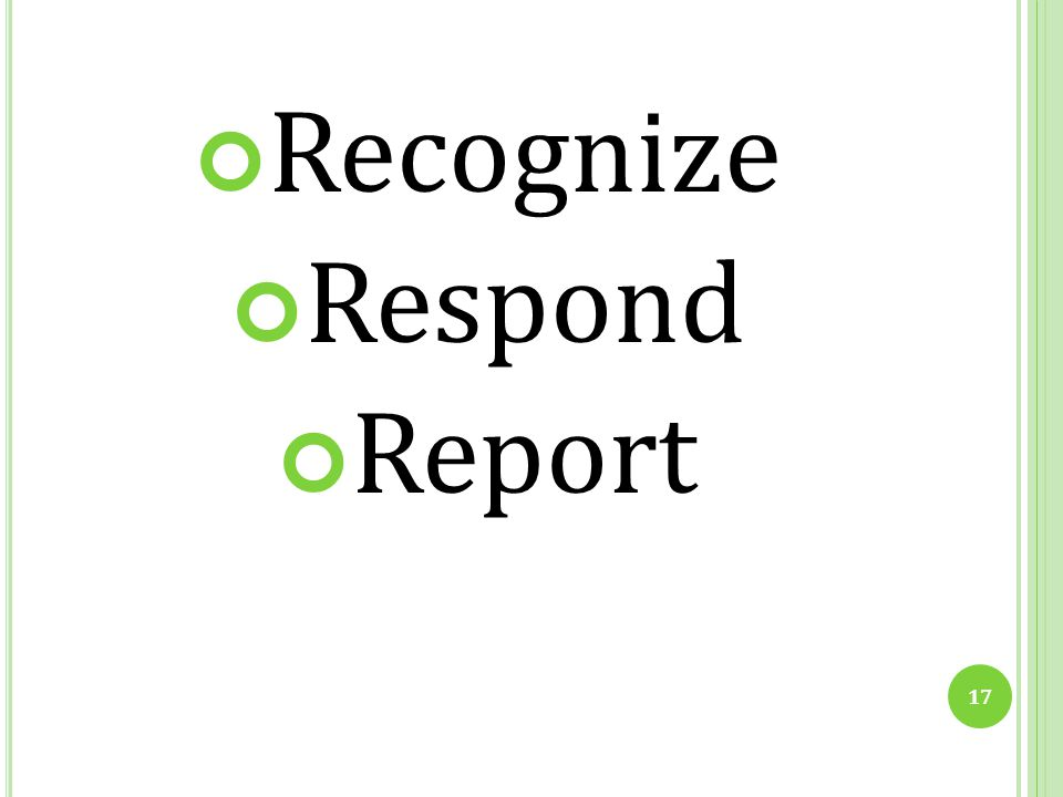 Recognize Respond Report Recognize: Bullying and Sex-Based Harassment