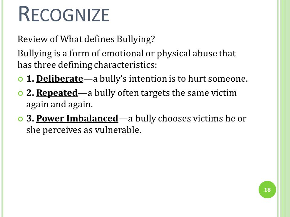 Recognize Review of What defines Bullying