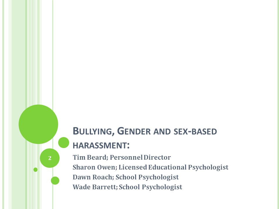 Bullying, Gender and sex-based harassment: