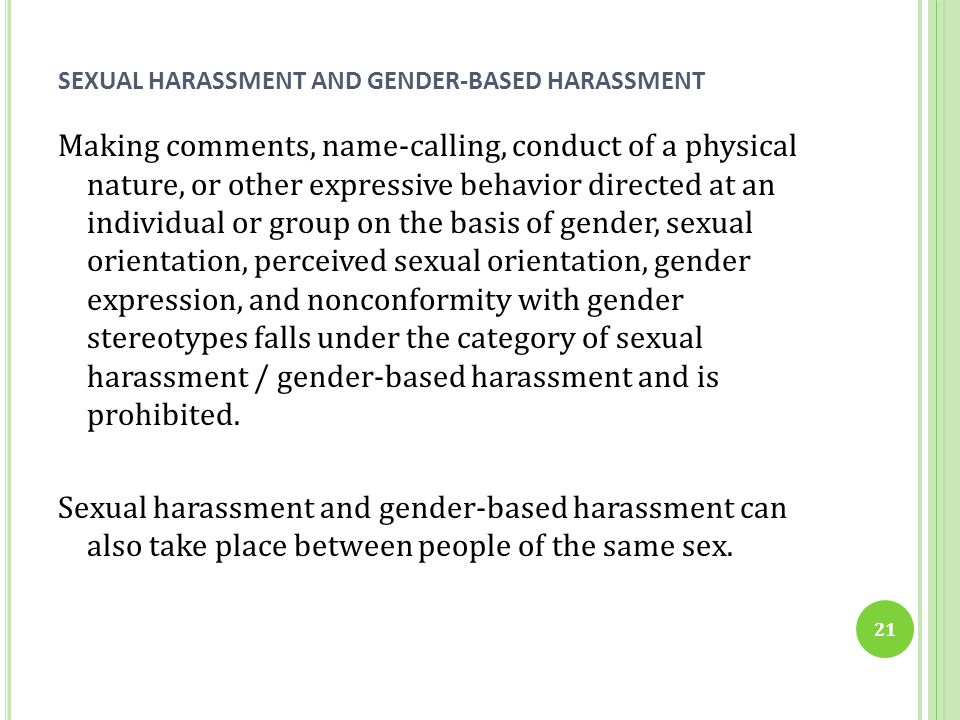 SEXUAL HARASSMENT AND GENDER-BASED HARASSMENT