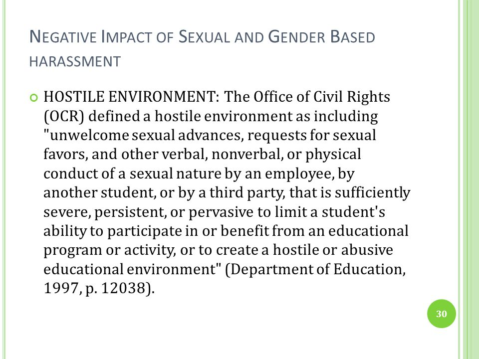 Negative Impact of Sexual and Gender Based harassment