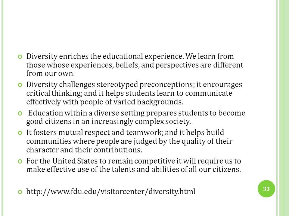 Diversity enriches the educational experience