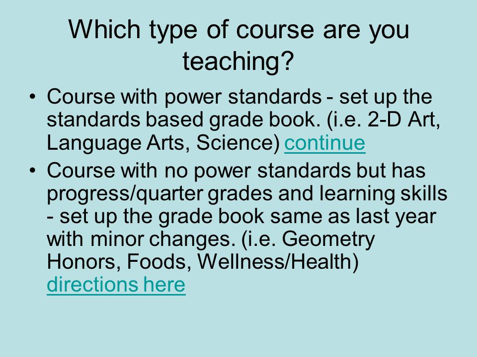 Which type of course are you teaching