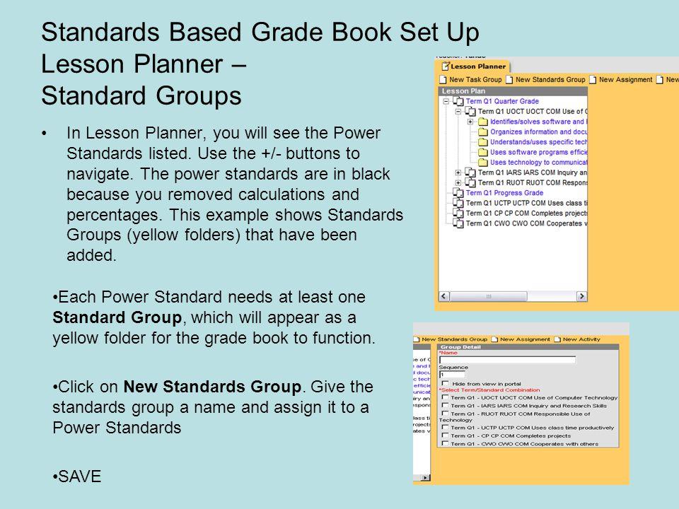 Standards Based Grade Book Set Up Lesson Planner – Standard Groups