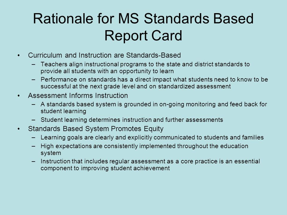 Rationale for MS Standards Based Report Card