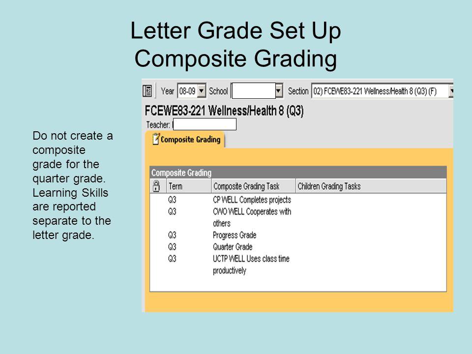 Letter Grade Set Up Composite Grading