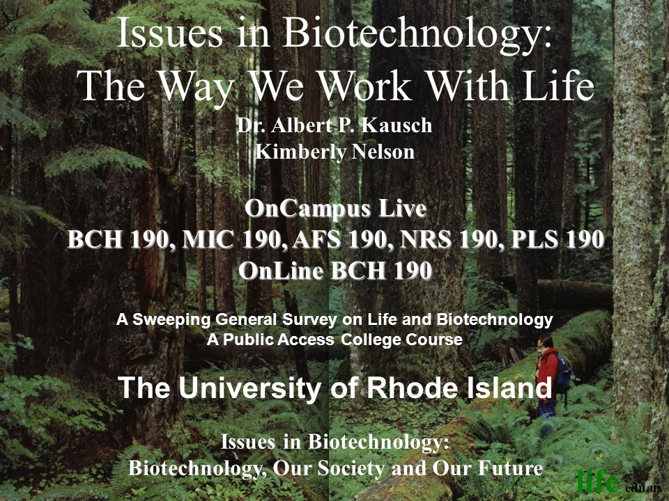 Bio 104: Issues in Biotechnology
