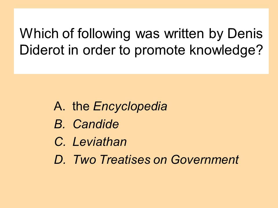 Which of following was written by Denis Diderot in order to promote knowledge