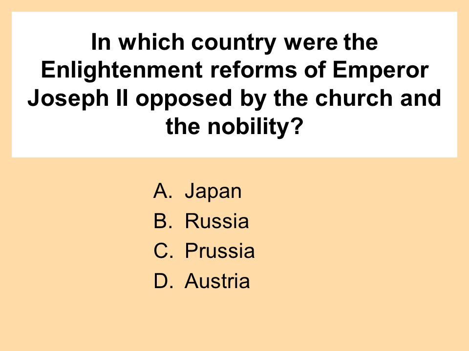 In which country were the Enlightenment reforms of Emperor Joseph II opposed by the church and the nobility