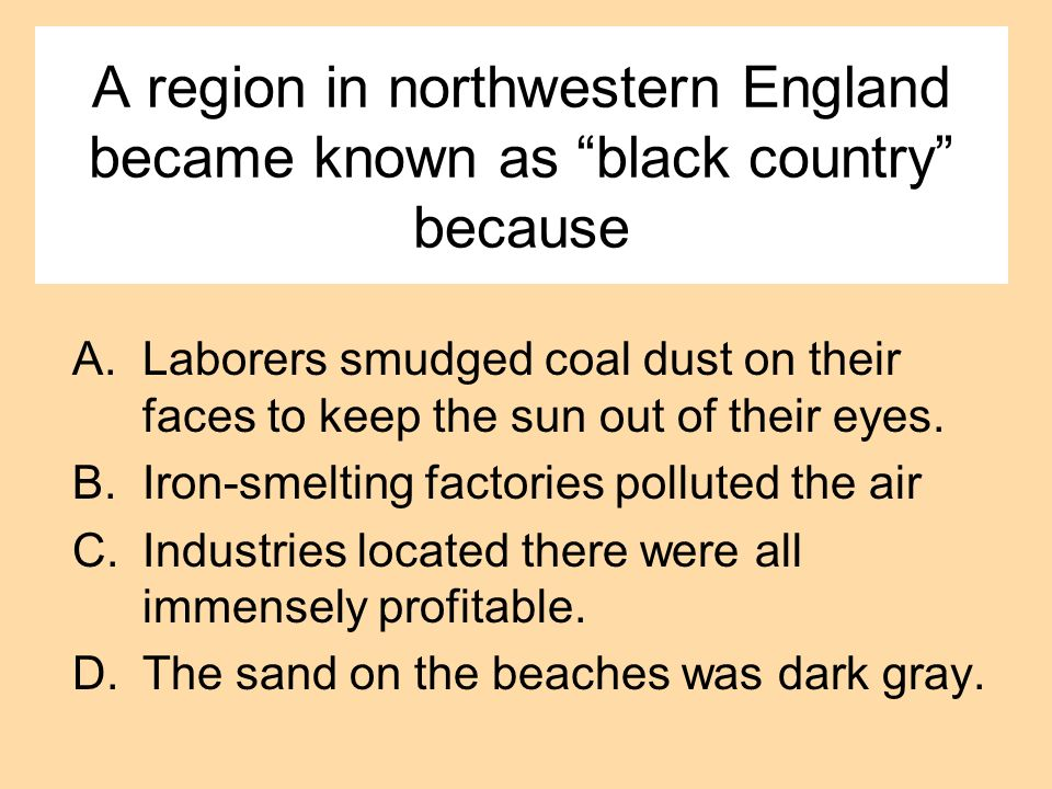 A region in northwestern England became known as black country because