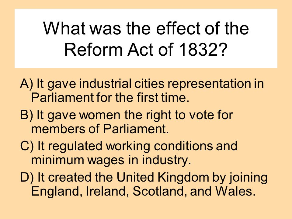 What was the effect of the Reform Act of 1832