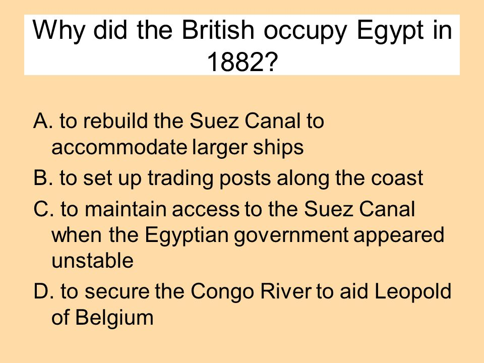 Why did the British occupy Egypt in 1882
