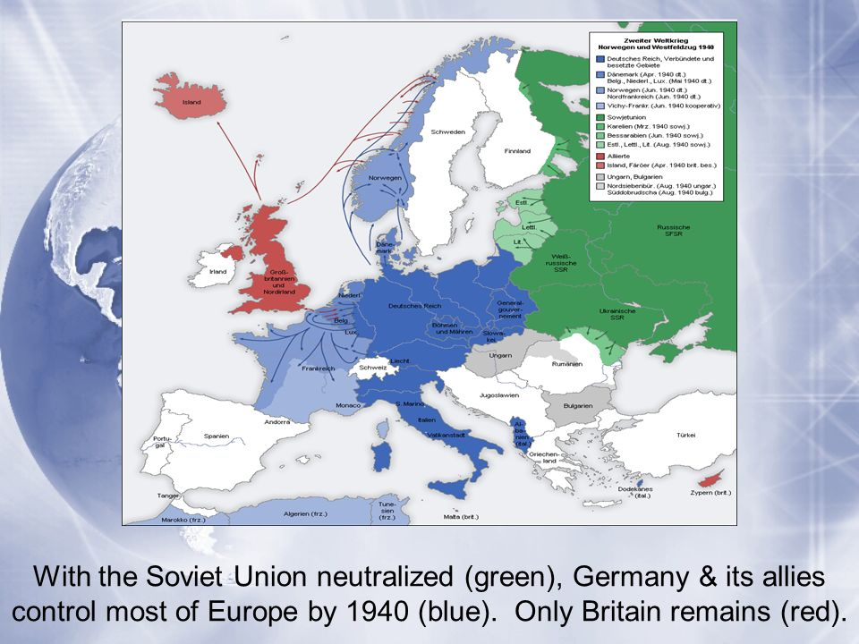With the Soviet Union neutralized (green), Germany & its allies control most of Europe by 1940 (blue).