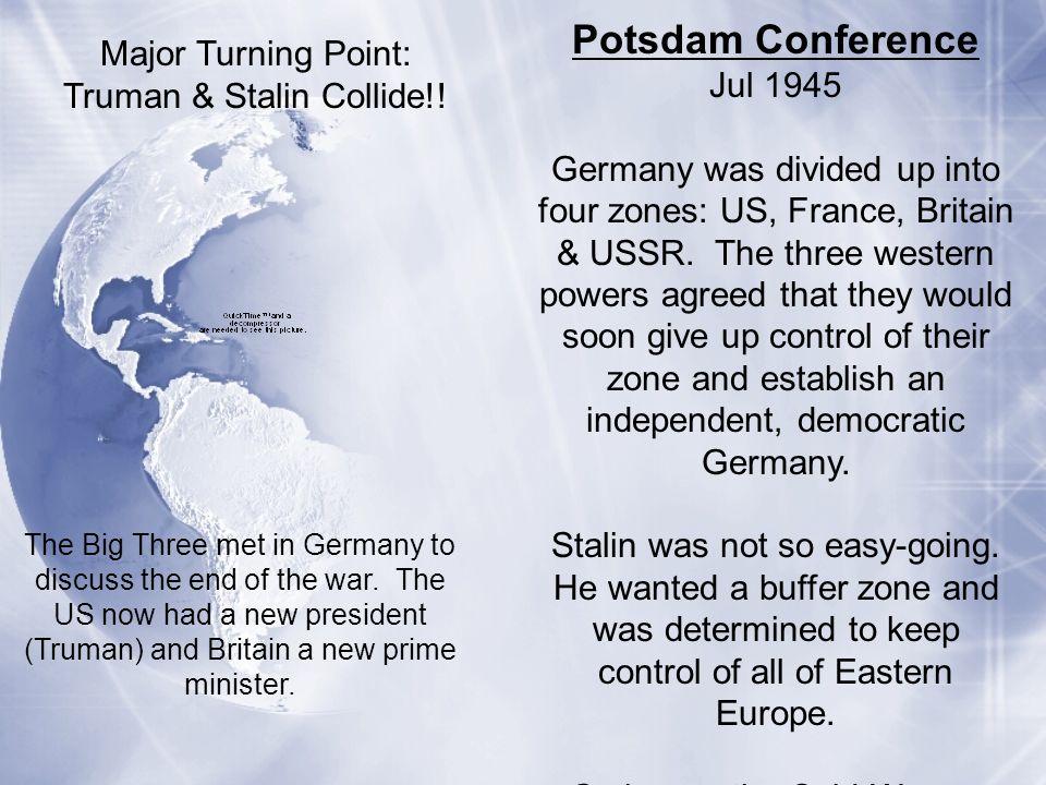 Truman & Stalin Collide!!