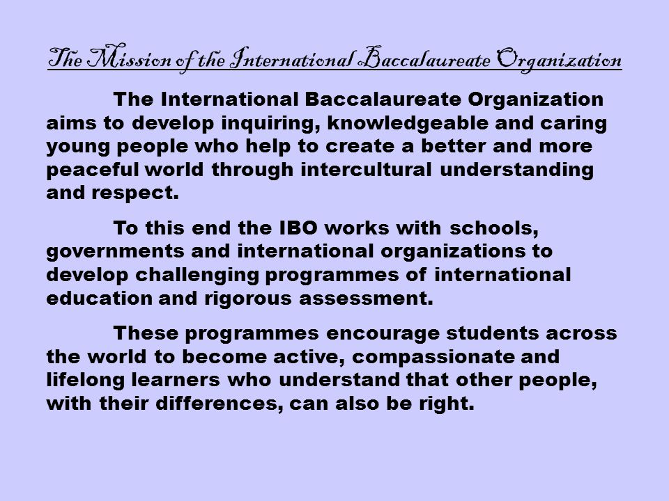 The Mission of the International Baccalaureate Organization