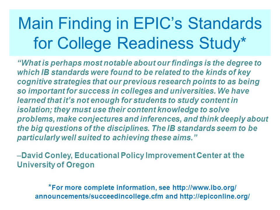 Main Finding in EPIC's Standards for College Readiness Study*