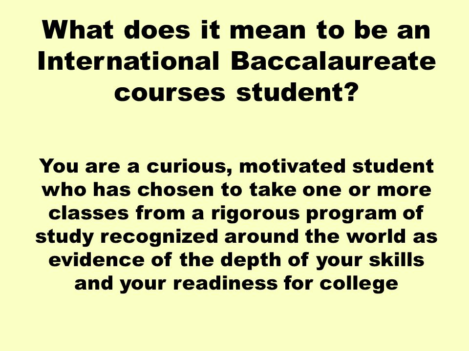 What does it mean to be an International Baccalaureate courses student