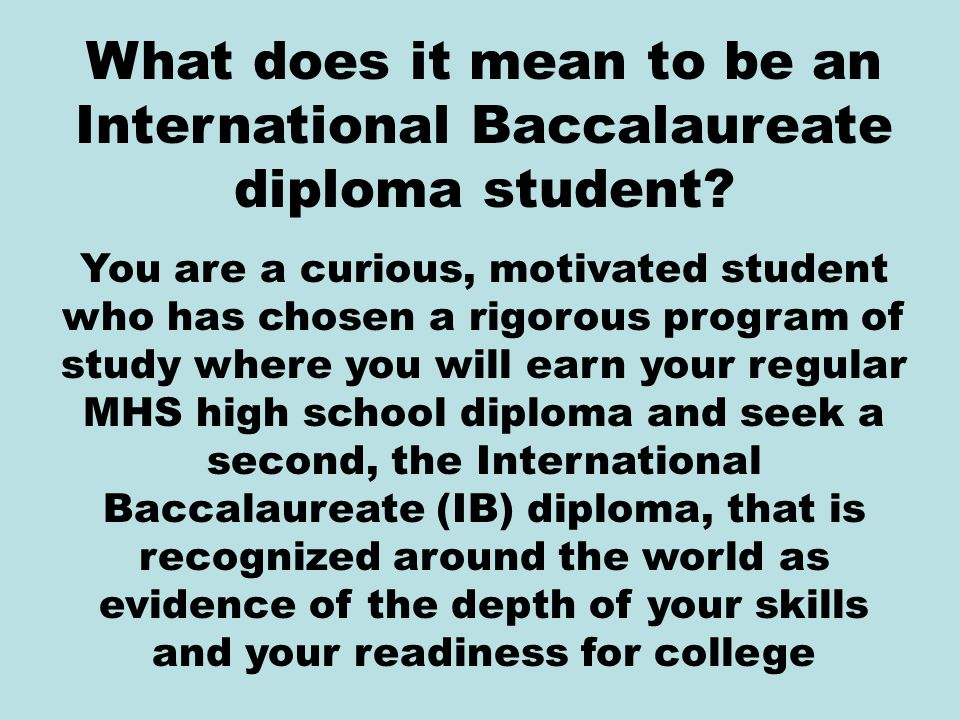 What does it mean to be an International Baccalaureate diploma student