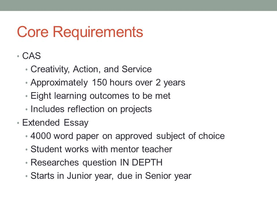Core Requirements CAS Creativity, Action, and Service