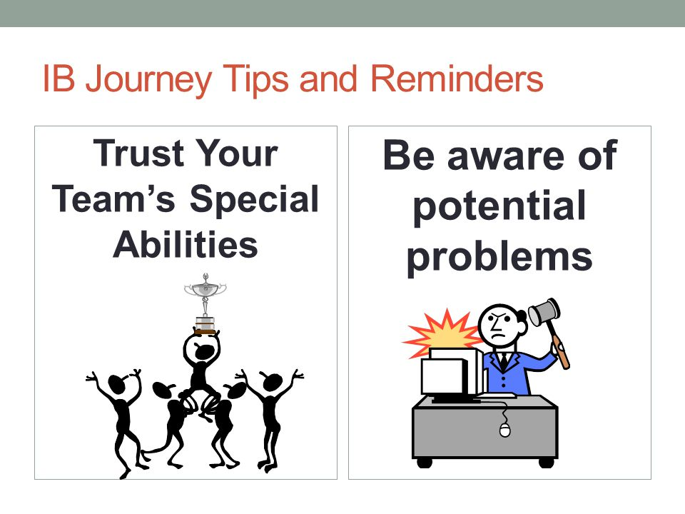 IB Journey Tips and Reminders