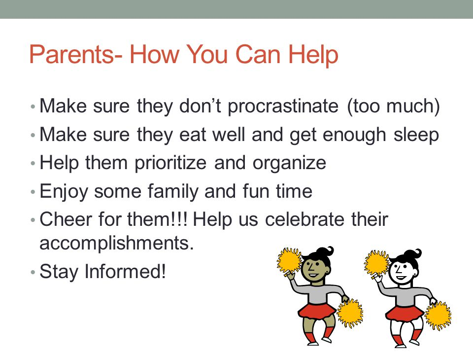 Parents- How You Can Help