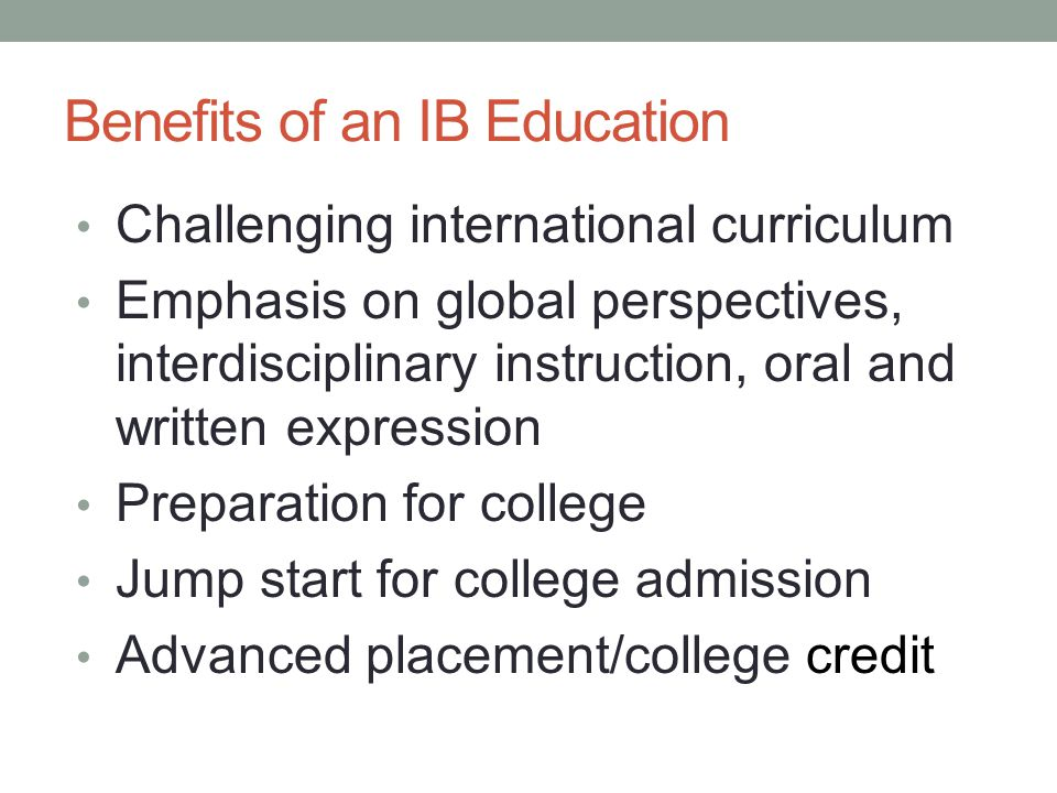 Benefits of an IB Education