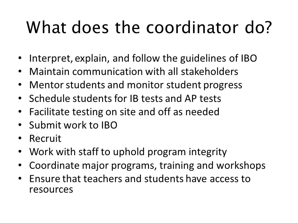 What does the coordinator do