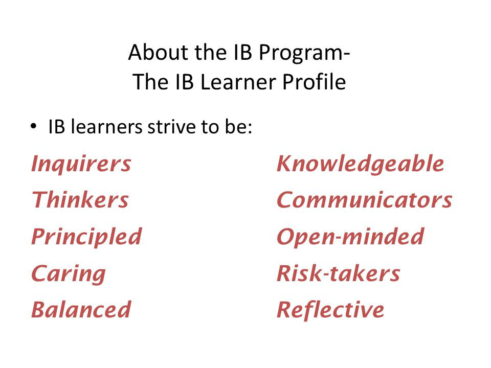 About the IB Program- The IB Learner Profile