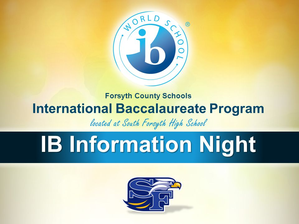 Forsyth County Schools International Baccalaureate Program