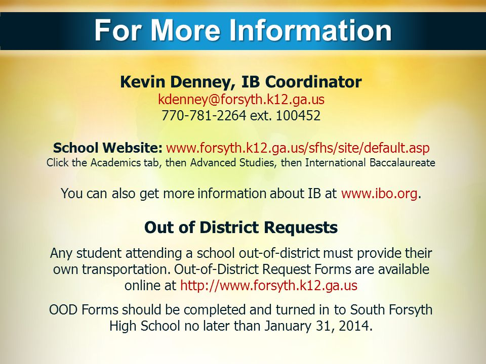 Kevin Denney, IB Coordinator Out of District Requests