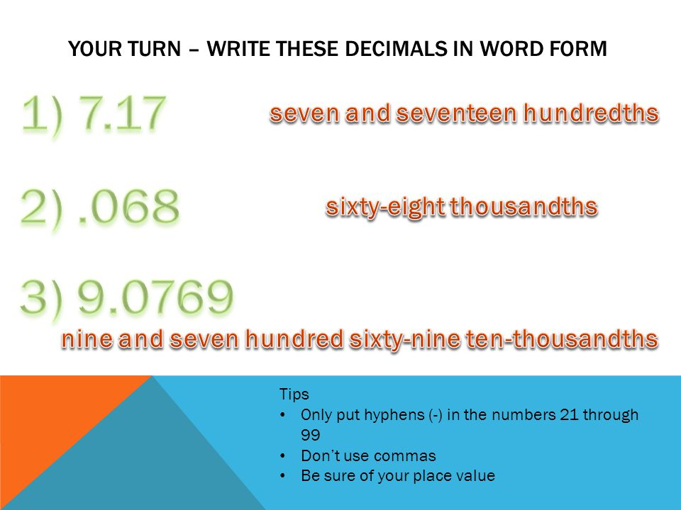 Your Turn – Write these decimals in word form