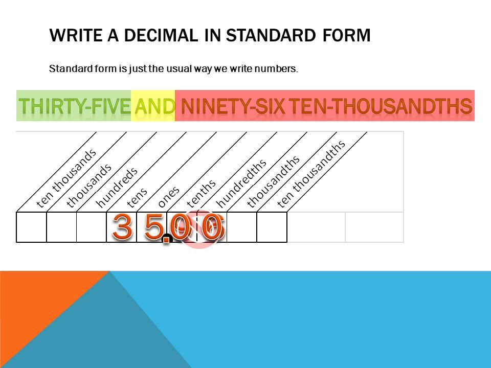 Write a decimal in standard form