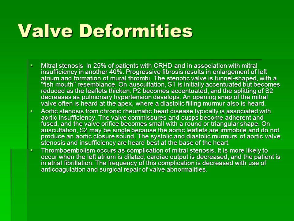 Valve Deformities
