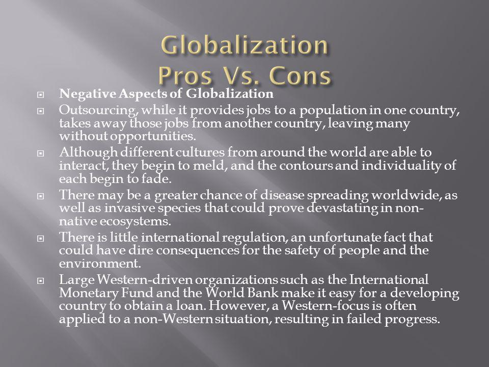 Globalization Pros Vs. Cons