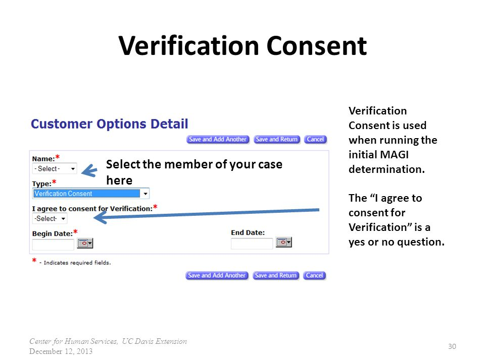 Verification Consent Select the member of your case here