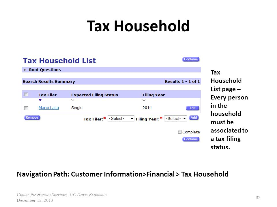 Tax Household Tax Household List page – Every person in the household must be associated to a tax filing status.