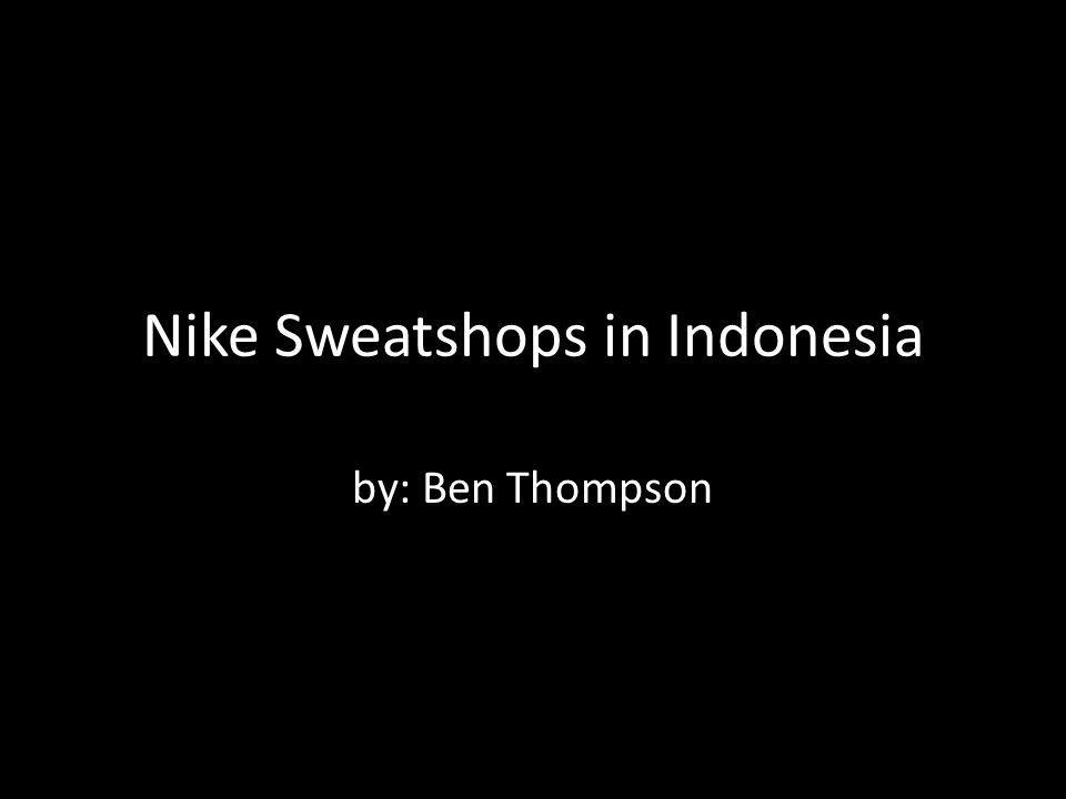 Nike Sweatshops in Indonesia