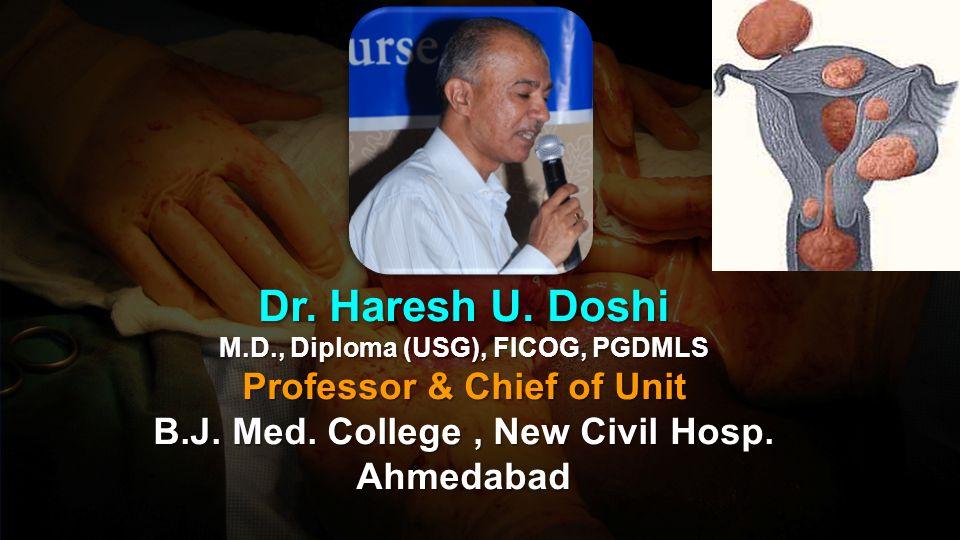 Dr. Haresh U. Doshi M.D., Diploma (USG), FICOG, PGDMLS