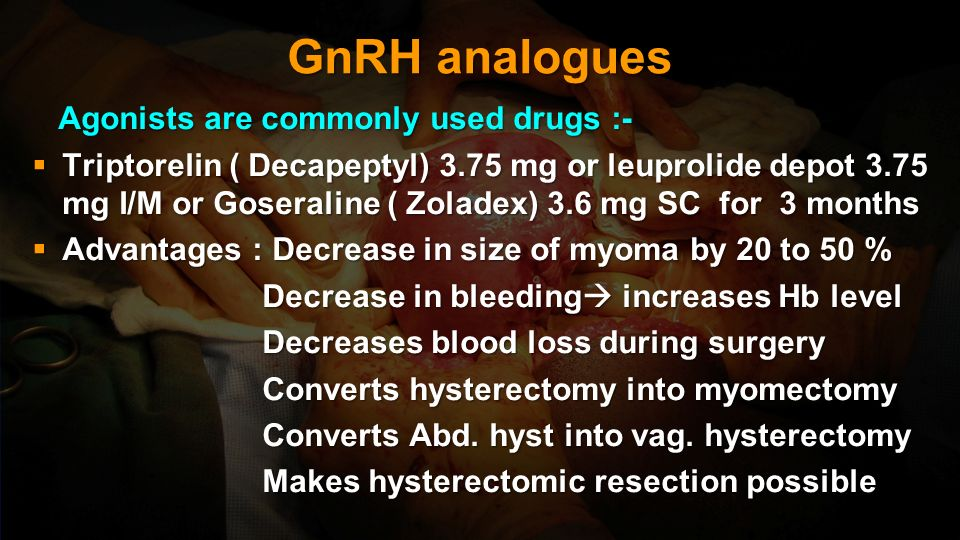 GnRH analogues Agonists are commonly used drugs :-